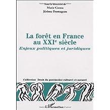 Forêt en france au xxie siècle