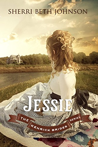 Jessie (The Kenrick Brides Series Book 2) by [Johnson, Sherri Beth]