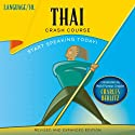 Thai Crash Course Audiobook by  LANGUAGE/30 Narrated by  LANGUAGE/30