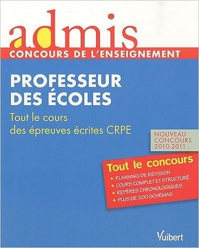 Livres gratuits en ligne Admis - concours de l'enseignement, professeur des écoles, tout le cours des épreuves écrites d'admisssibilté, nouveau concours 2010-2011 pdf, epub ebook