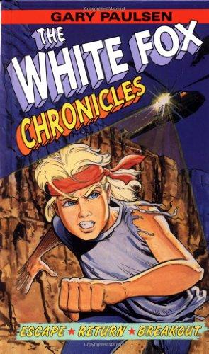The White Fox Chronicles: Escape, Return, Breakout