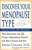 Discover Your Menopause Type, Joseph B. Collins, 076153749X