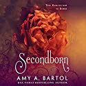 Secondborn: Secondborn, Book 1 Audiobook by Amy A. Bartol Narrated by Kate Reinders