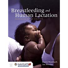 BREASTFEEDING AND HUMAN LACTATION, ENHANCED FIFTH EDITION