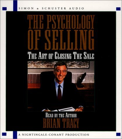 The Psychology Of Selling: The Art of Closing Sales [Audio CD]