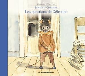 """Afficher """"Les Questions de Célestine"""""""