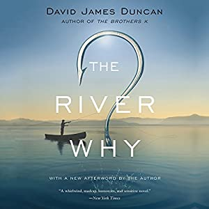 The River Why Audiobook
