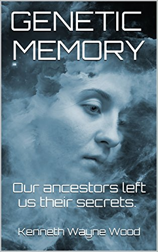 Download PDF GENETIC MEMORY - Our ancestors left us their secrets.
