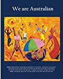 img - for We are Australian (Vol 1 Colour Edition): Australian stories by Aussies book / textbook / text book