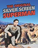 The Original Silver Screen Superman