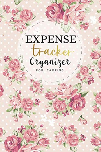 Expense Tracker Organizer for  camping: Expense Log Book Daily Spending Tracker  Daily Record about Personal Cash Management