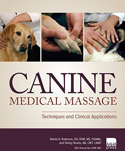 Canine Medical Massage: Techniques and Clinical Applications Paperback February 3, 2015
