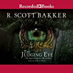 The Judging Eye: The Aspect-Emperor, Book 1 | R. Scott Bakker