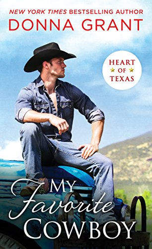 My Favorite Cowboy (Heart of Texas Book 3) by [Grant, Donna]