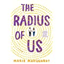 The Radius of Us: A Novel