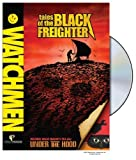 Watchmen: Tales of the Black Freighter & Under the Hood by Warner Home Video