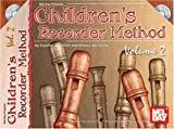 Children's Recorder Method, Volume 2, Sigurlina Jonsdottir and Michael Jon Clarke, 0786651253