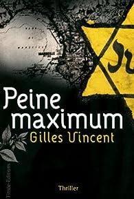Peine maximale par Gilles Vincent