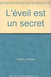 L'Eveil est un secret par Andrew Cohen
