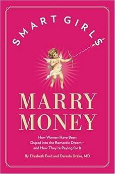 Smart Girls Marry Money by [Ford, Elizabeth]