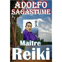 Maître Reiki (French Edition)