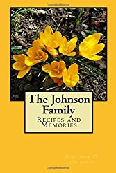 The Johnson Family: Recipes and Memories