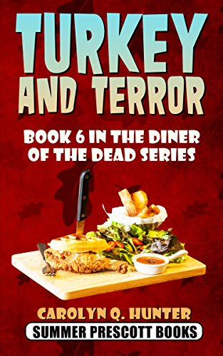 Turkey and Terror: Book 6 in The Diner of the Dead Series