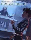 Hard Helix: Four adventures for Mutant City Blues