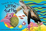 Touch 'n' Feel Little Turtle, The Book Company Editorial, 1464303142