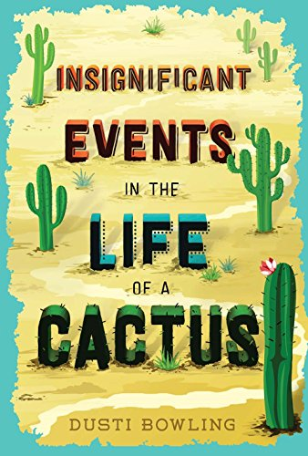 - Insignificant Events in the Life of a Cactus