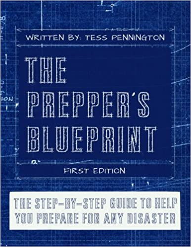 The preppers blueprint the step by step guide to help you through the preppers blueprint the step by step guide to help you through any disaster tess pennington daisy luther 9781496092588 amazon books malvernweather