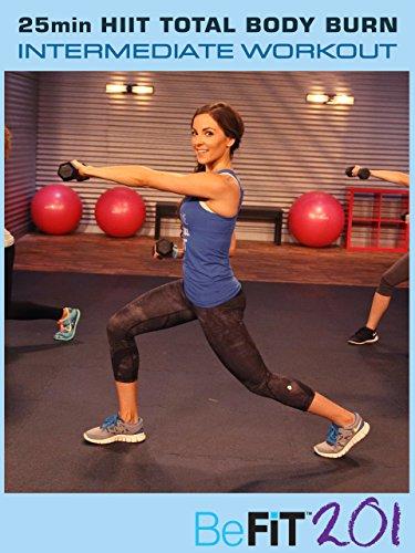 BeFiT 201: 25 Min HIIT Total Body Burn Workout | Intermediate - Courtney Prather