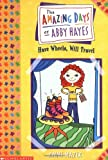 img - for Amazing Days Of Abby Hayes, The #04: Have Wheels, Will Travel book / textbook / text book