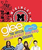 img - for Glee: The Official William McKinley High School Yearbook book / textbook / text book