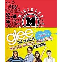 Glee: The Official William McKinley High School Yearbook