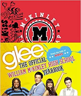 Glee The Official William Mckinley High School Yearbook Debra