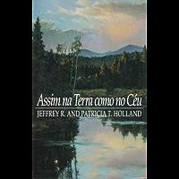 Assim na Terra como no Ceu - On Earth as it is in Heaven (Portuguese)