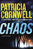img - for Chaos: A Scarpetta Novel (Kay Scarpetta) book / textbook / text book