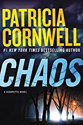 Chaos: A Scarpetta Novel (Kay Scarpetta Book 24)