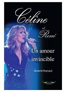 Céline et René, un amour invincible
