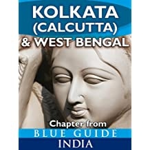 Kolkata (Calcutta) & West Bengal - Blue Guide Chapter (from Blue Guide India)