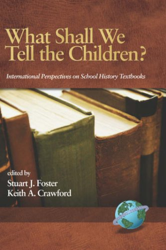 What Shall We Tell the Children? International Perspectives on School History Textbooks