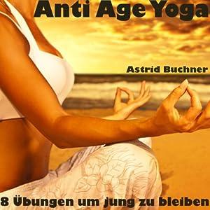 Anti Age Yoga Hörbuch