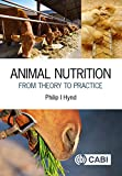 Animal Nutrition: From Theory to Practice