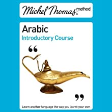 Michel Thomas Method: Arabic Introductory Course (Unabridged) Audiobook by Jane Wightwick, Mahmoud Gaafar Narrated by Jane Wightwick, Mahmoud Gaafar