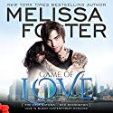 Game of Love: Love in Bloom: The Remingtons, Book 1 Audiobook by Melissa Foster Narrated by B.J. Harrison