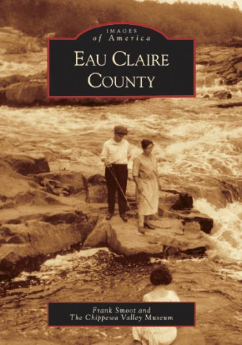 Eau Claire County (WI) (Images of America)