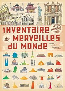 """Afficher """"Inventaire illustré des merveilles du monde"""""""