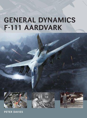 General Dynamics F-111 Aardvark (Air Vanguard Book 10)