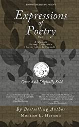 Expressions of Poetry: A Memoir Poetry Collection: Love, Life & Tragedy (Volume 1)